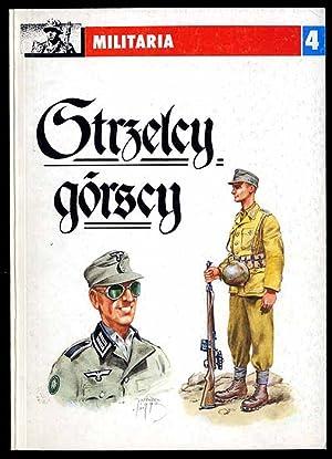 Strzelcy gorscy.: Pawlikowski Leszek: