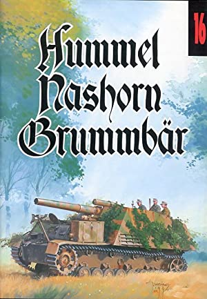 Hummel, Nashorn, Brummbär.: Ledwoch Janusz, Trojca