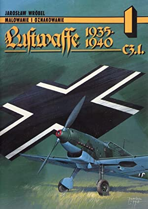 Luftwaffe 1935-1940. Cz.1.: Wrobel Jaroslaw, Ledwoch