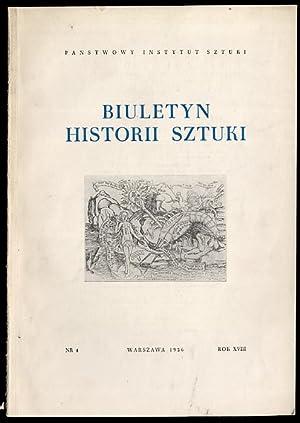 Biuletyn Historii Sztuki. R.18 (1956) nr 4.