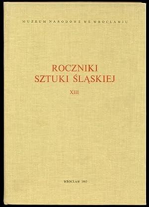 Roczniki Sztuki Slaskiej. R.13 (1983).