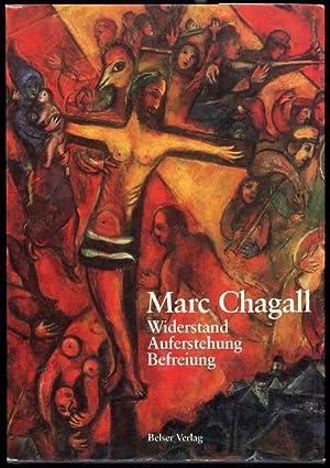 Marc Chagall. Widerstand. Auferstehung. Befreiung.: Forestier Sylvie: