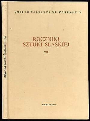 Roczniki Sztuki Slaskiej. R.12 (1979).