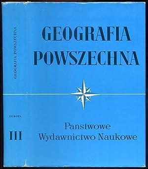 Geografia Powszechna. T.3: Europa (bez ZSRR).