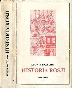 Historia Rosji.: Bazylow Ludwik: