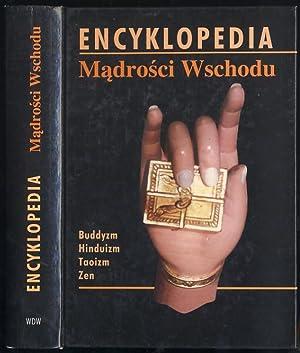 Encyklopedia madrosci Wschodu. Buddyzm, Hinduizm, Taoizm, Zen./Lexikon