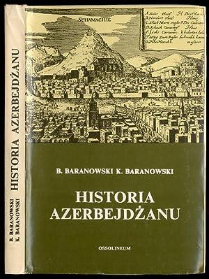 Historia Azerbejdzanu.: Baranowski Bohdan, Baranowski