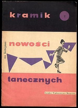 Kramik nowosci tanecznych na fortepian. Z.2.