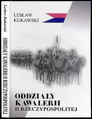 Oddzialy kawalerii II Rzeczypospolitej.: Kukawski Leslaw: