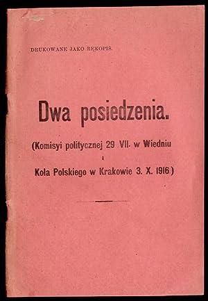 Dwa posiedzenia (Komisyi politycznej 29. VII w