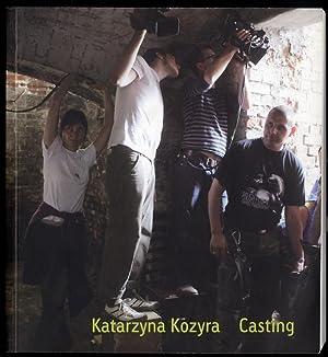 Katarzyna Kozyra. Casting.