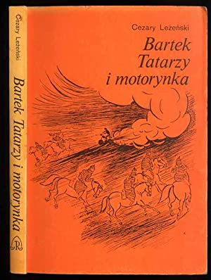 Bartek, Tatarzy i motorynka.: Lezenski Cezary: