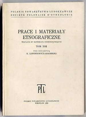Prace i Materialy Etnograficzne. T.13 (1959).