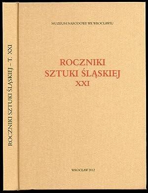 Roczniki Sztuki Slaskiej. R.21 (2012).
