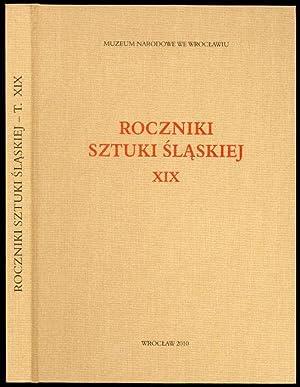 Roczniki Sztuki Slaskiej. R.19 (2010)