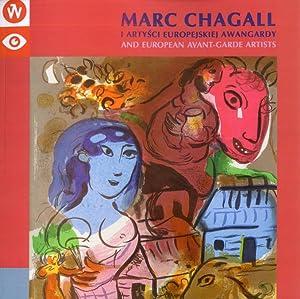 Marc Chagall i artysci europejskiej awangardy. Grafiki