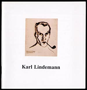 "Karl Lindemann 1905-1975. Katalog wystawy ""Burzliwe dwudziestolecie"""