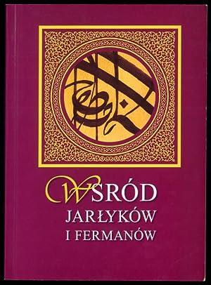 Wsrod jarlykow i fermanow. Materialy z sesji