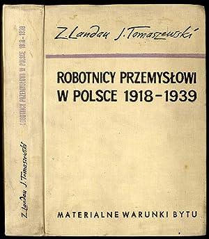 Robotnicy przemyslowi w Polsce. Materialne warunki bytu: Landau Zbigniew, Tomaszewski