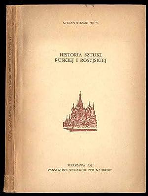 Historia sztuki ruskiej i rosyjskiej.: Kozakiewicz Stefan: