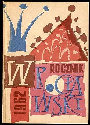 Rocznik Wroclawski. Towarzystwo Milosnikow Wroclawia. T.VI (1962).