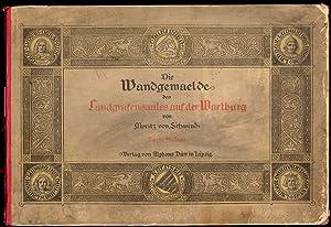 Die Wandgemaelde des Landgrafensaales auf der Wartburg: Schwind Moritz von: