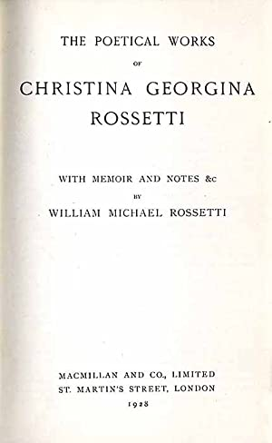 The Poetical Works Christina Georgina Rossetti.