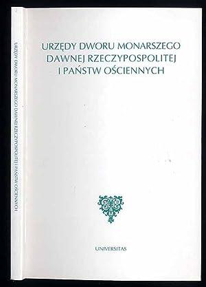 Urzedy dworu monarszego dawnej Rzeczypospolitej i panstw