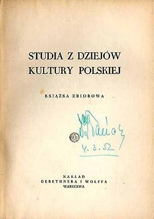 Studia z dziejow kultury polskiej.