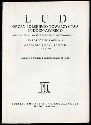 Lud. Rocznik Polskiego Towarzystwa Ludoznawczego. T.49 (1963).