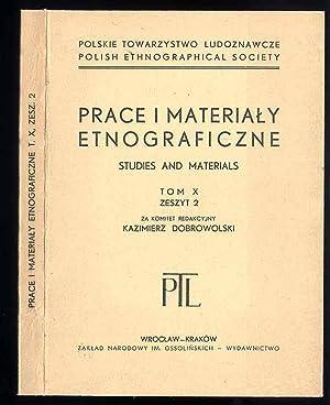 Prace i Materialy Etnograficzne. T.10 (1957). Z.2.