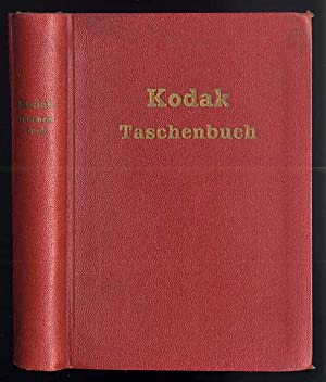 Kodak-Taschenbuch. Kleiner Wegweiser zum guten Bild.: Stapf Helmut: