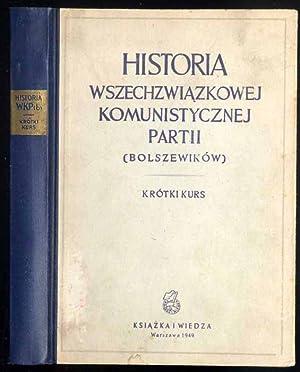 Historia Wszechzwiazkowej Komunistycznej Partii (Bolszewikow). Krotki kurs.