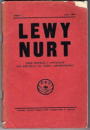 Lewy Nurt. Zbior rozpraw i artykulow. Z.1