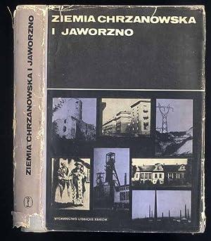 Ziemia Chrzanowska i Jaworzno. Monografia.