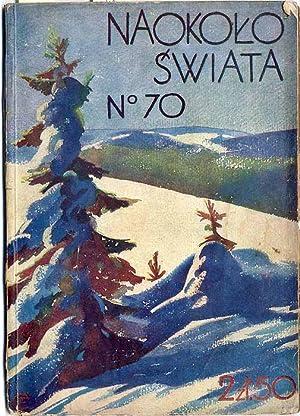 Naokolo Swiata. Nr 70 (1930) [J. Ciechomski].