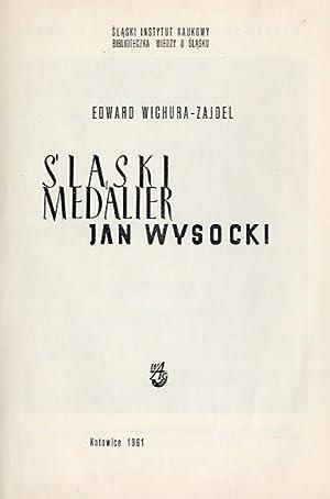 Slaski medalier Jan Wysocki.: Wichura-Zajdel Edward: