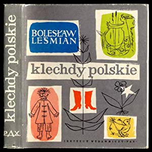 Klechdy polskie.: Lesmian Boleslaw: