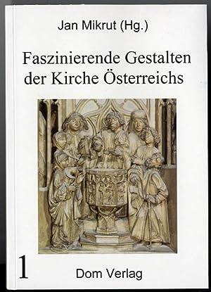Faszinierende Gestalten der Kirche Österreichs. Bd.1-9.