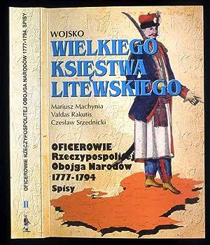 Oficerowie Rzeczypospolitej Obojga Narodow 1777-1794. Spisy. T.2: Machynia Mariusz, Rakutis
