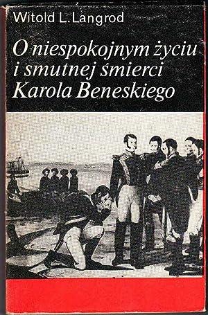 O niespokojnym zyciu i smutnej smierci Karola: Langrod Witold L.: