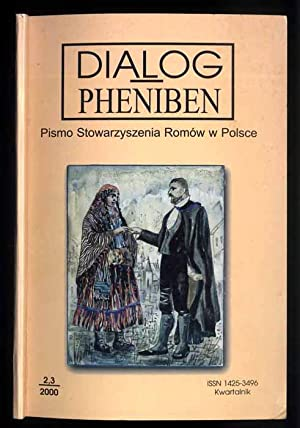 Dialog Pheniben. Pismo Stowarzyszenia Romow w Polsce. Nr 2/3 (2000).