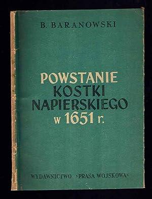 Powstanie Kostki Napierskiego w 1651 r.: Baranowski Bohdan: