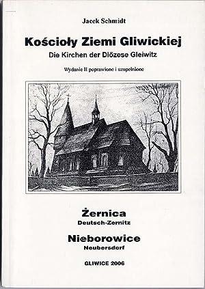 Koscioly Ziemi Gliwickiej. Zernica. Nieborowice.: Schmidt Jacek: