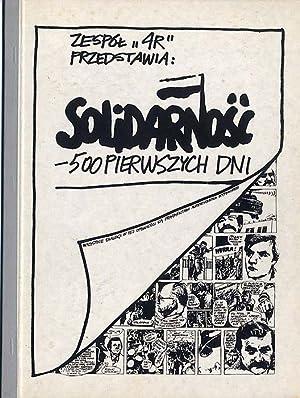 """Zespol """"4R"""" przedstawia: Solidarnosc - 500 pierwszych dni./Inne tyutuly: Solidarnosc..."""