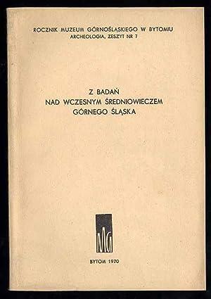 Rocznik Muzeum Gornoslaskiego w Bytomiu. Archeologia. Zeszyt
