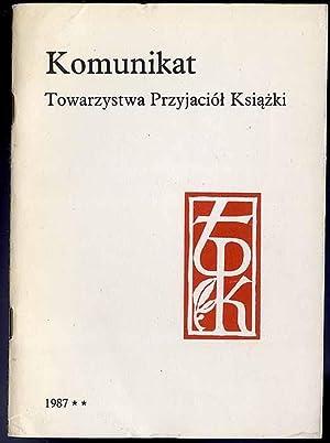 Komunikat Towarzystwa Przyjaciol Ksiazki 1987.