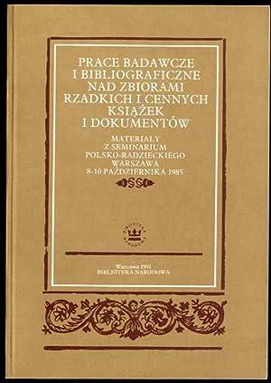 Prace badawcze i bibliograficzne nad zbiorami rzadkich