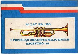 40 lat SB i MO. I Przeglad