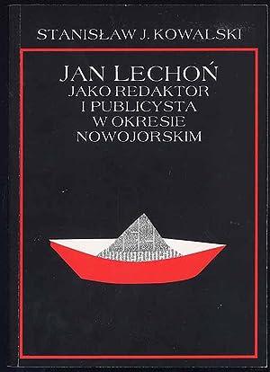 Jan Lechon jako redaktor i publicysta w: Kowalski Stanislaw J.: